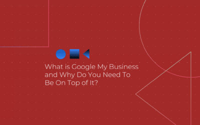 Why is Google My Business Important?